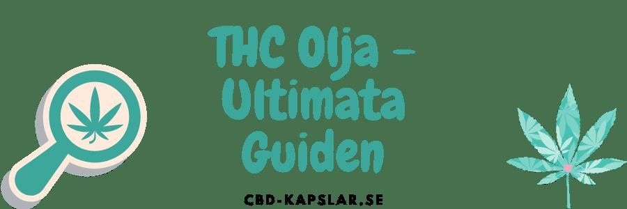 thc olja & cannabisolja guide